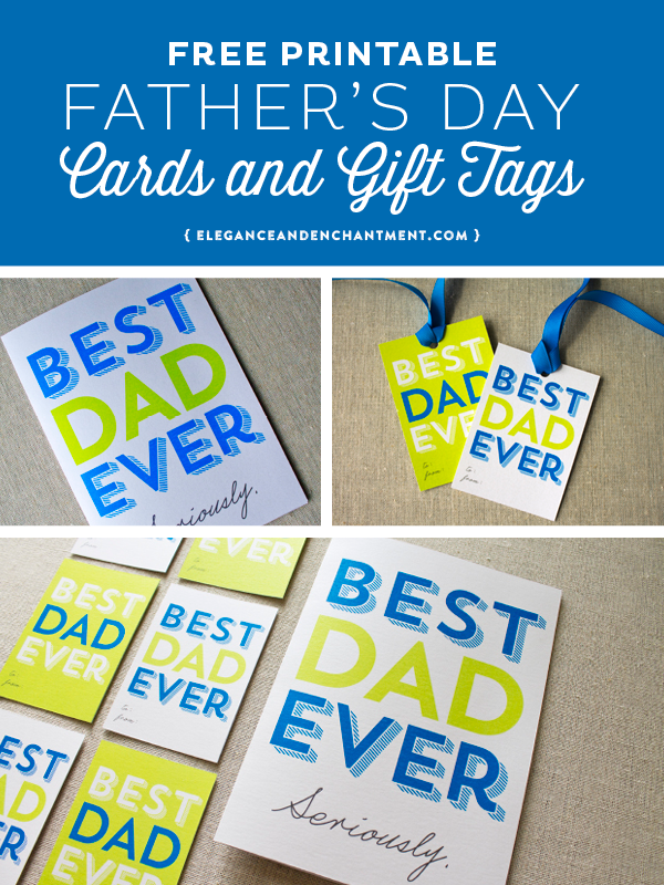 Best Dad Ever Printable Father's Day Cards and Gift Tags // Free Download from Elegance & Enchantment
