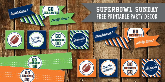 Free Superbowl Party Printables – Broncos and Seahawks