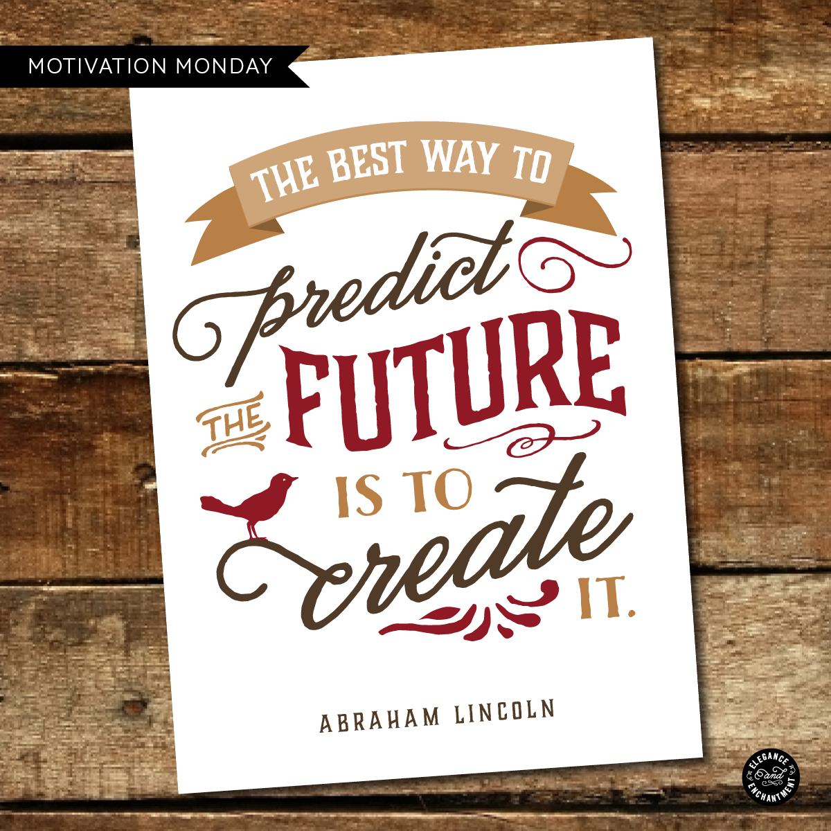 Motivation Monday – Free Printable – Abraham Lincoln