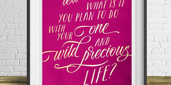 Mary Oliver Motivation Monday Free Printable
