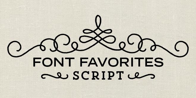 Font Favorites – Script