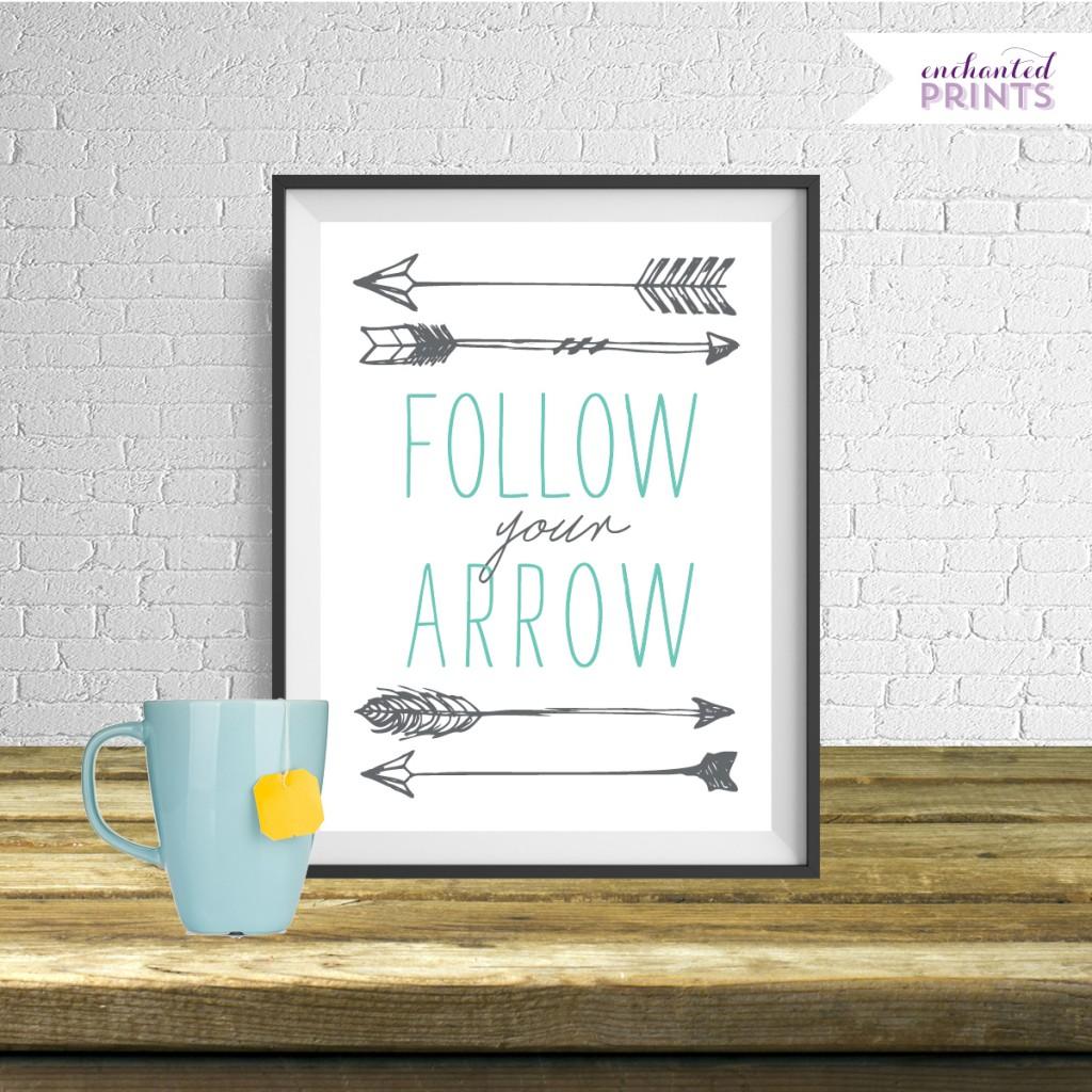 Elegant Follow Your Arrow Print