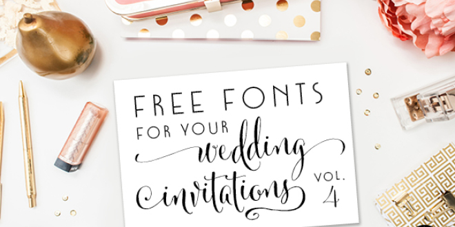 free fonts for diy wedding invitations volume 4 - Wedding Invitation Fonts