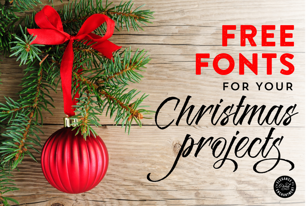 Free Fonts for Christmas DIY Projects