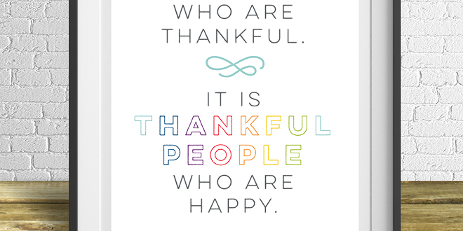Motivation Monday - Free Art Printable - Thankful People are Happy
