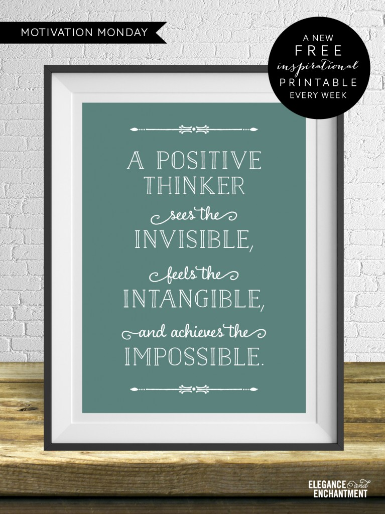 Motivation Monday – Free Weekly Printable – A positive thinker