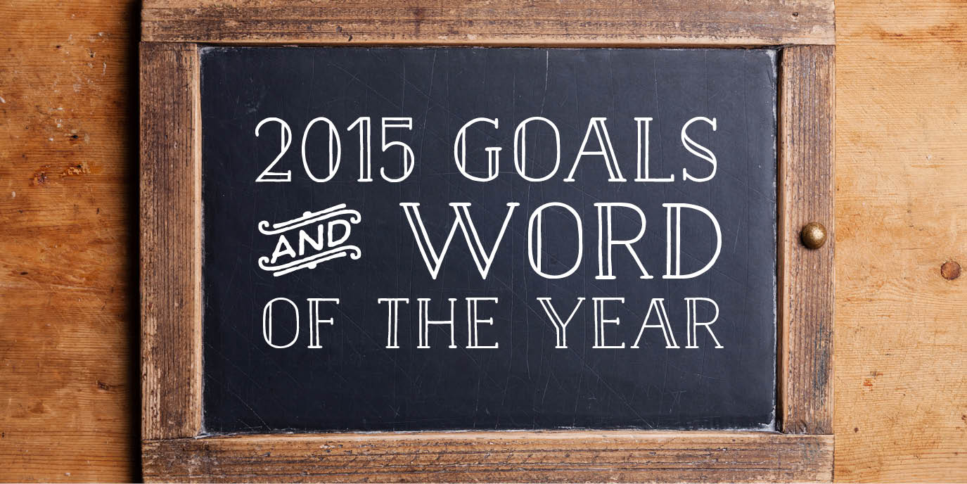 Elegance & Enchantment 2015 Goals and Word of the Year