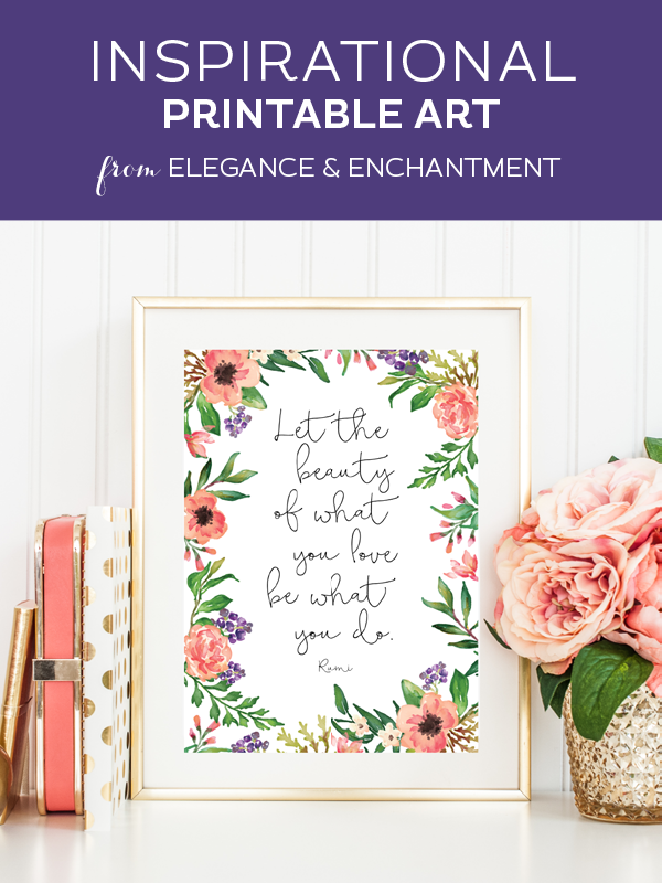 Inspirational watercolor calligraphy art printable // Design by Elegance and Enchantment