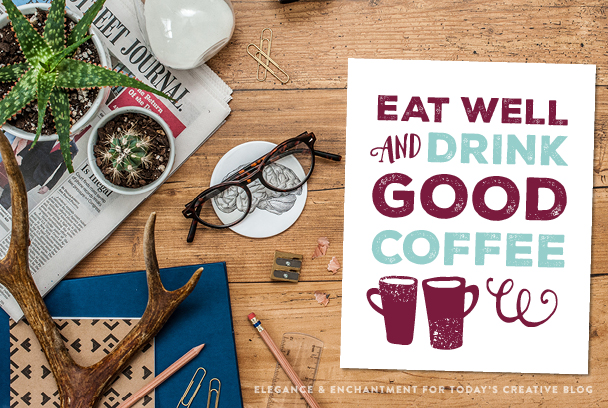 Eat Well and Drink Good Coffee - Round Up of Free Coffee-Nook Printables, Plus a Rental-Friendly Nails-Free Hack for Hanging Them! via Devastate Boredom