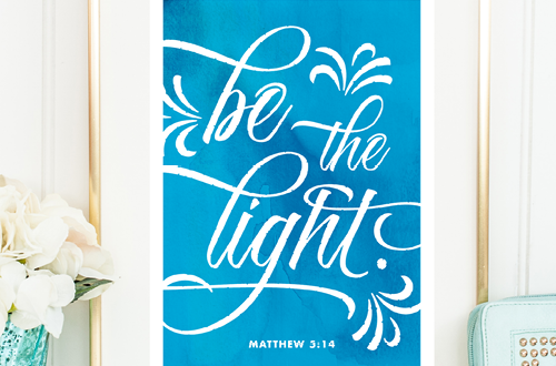 Weekly dose of free printable inspiration from Elegance and Enchantment! // Be the light - Matthew 5:14 // Simply print, trim and frame this quote for an easy, last minute gift or use it to update the artwork in your home, church, classroom or office.
