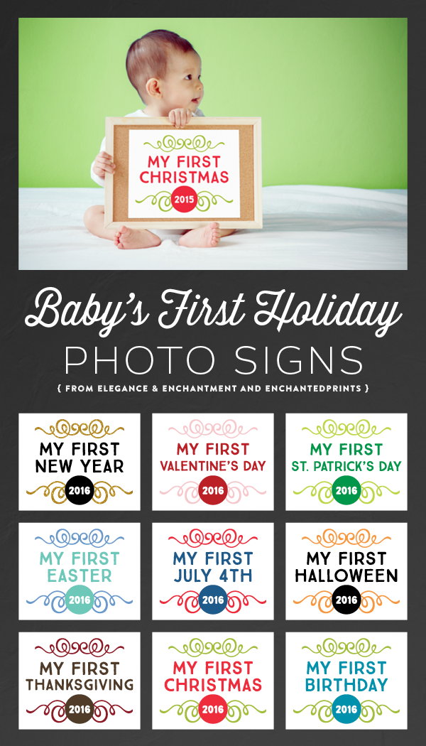 Create memorable and professional looking photos with these free printable Baby's First Holiday Signs! Designs for Thanksgiving, Christmas and Hanukkah 2015 and the 2016 New Year are included in this free download from Elegance and Enchantment for Remodelaholic. Full download available from Enchanted Prints.