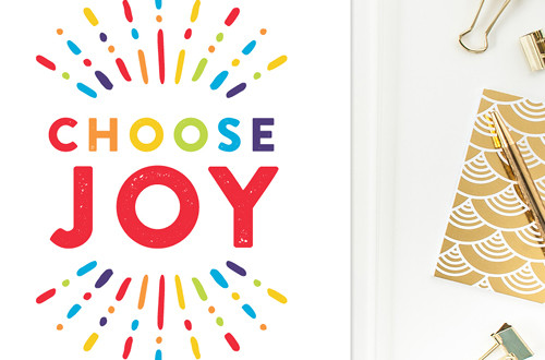 "Your weekly free printable inspirational quote from Elegance and Enchantment! // ""Choose Joy."" // Simply print, trim and frame this quote for an easy, last minute gift or use it to update the artwork in your home, church, classroom or office. #enchantingmondays"