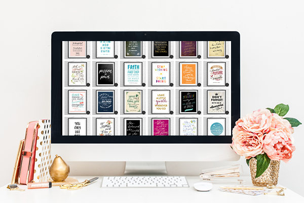 Gain access to over 100 Motivational and Inspirational Printable Designs from Elegance and Enchantment.