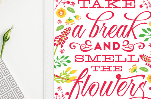 "Your weekly free printable inspirational quote from Elegance and Enchantment! // ""Take a break and smell the flowers."" // Simply print, trim and frame this quote for an easy, last minute gift or use it to update the artwork in your home, church, classroom or office. #enchantingmondays"