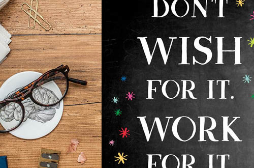 "Your weekly free printable inspirational quote from Elegance and Enchantment! // ""Don't wish for it. Work for it.."" // Simply print, trim and frame this quote for an easy, last minute gift or use it to update the artwork in your home, church, classroom or office. #enchantingmondays"