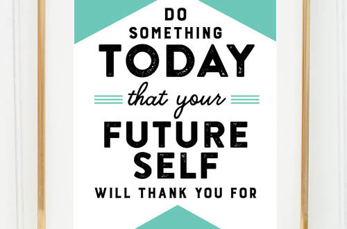 "Your weekly free printable inspirational quote from Elegance and Enchantment! // ""Do something today that your future self will thank you for."" // Simply print, trim and frame this quote for an easy, last minute gift or use it to update the artwork in your home, church, classroom or office. #enchantingmondays"
