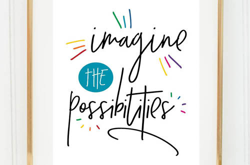 Your weekly free printable inspirational quote from Elegance and Enchantment! // Imagine the possibilities. // Simply print, trim and frame this quote for an easy, last minute gift or use it to update the artwork in your home, church, classroom or office. #enchantingmondays