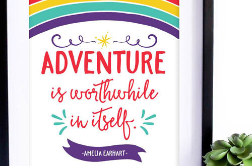 "Your weekly free printable inspirational quote from Elegance and Enchantment! // ""Adventure is Worthwhile in Itself."" - Amelia Earhart. // Simply print, trim and frame this quote for an easy, last minute gift or use it to update the artwork in your home, church, classroom or office. #enchantingmondays"