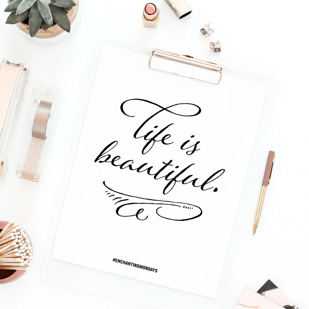 Life is beautiful. Enjoy these free inspirational downloads including printable art, a social graphic, and device wallpaper for you phone, tablet and desktop. New motivational designs shared every month! Spread the love by sharing with a friend! // Designs from Elegance + Enchantment