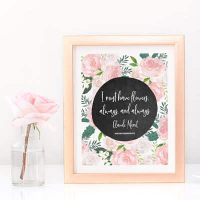 I Must Have Flowers Printable Art + Social Graphic + Device Wallpaper